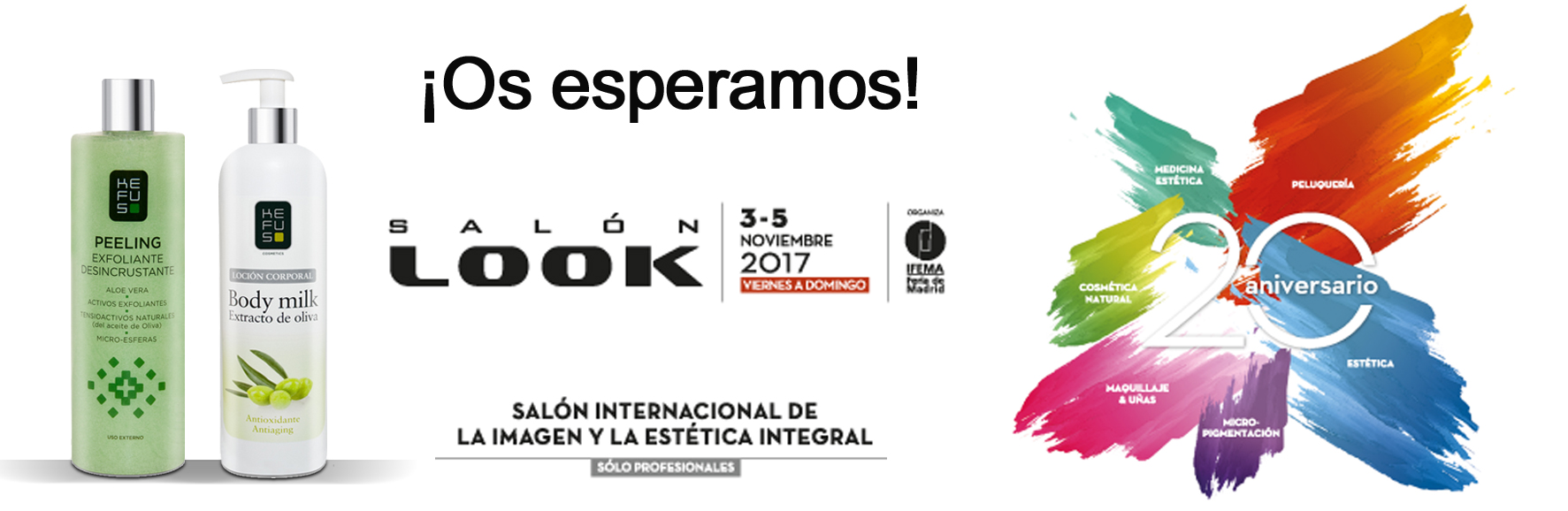 ¡¡Del 5 al 7 de Noviembre de 2016, estaremos en el salón look Madrid!!